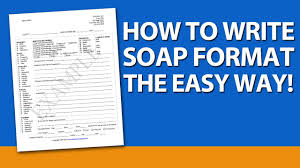 How To Write Soap Notes How To Write Soap Format For Mental Health Counselors
