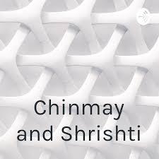 Chinmay and Shrishti
