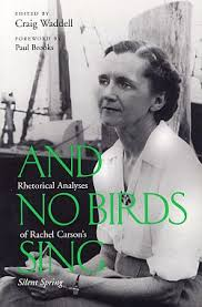 power in the pen rdquo silent spring the pop history dig craig waddell s book of essays on rachel carson s silent spring foreword by