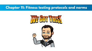 Nsca Cpt Chapter 11 Fitness Testing Protocols And Norms