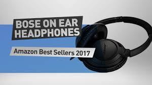 bose earphones amazon. bose on ear headphones amazon best sellers 2017 earphones e