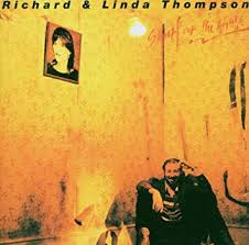 <b>Richard</b> Thompson, <b>Linda Thompson</b> - SHOOT OUT THE LIGHTS ...
