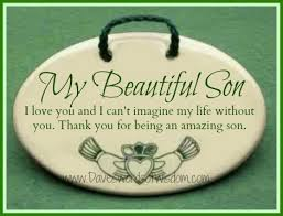 My Beautiful Son Quotes Best of Daveswordsofwisdom My Beautiful Son