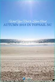 North Topsail Beach Tide Chart 2017 47 Best Things To Do At Topsail Island Nc Images In 2019