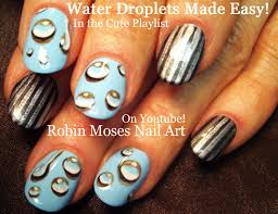 Robin Moses Nail Art: Easy DIY Water Droplets Nail Art ...