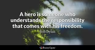 Hero Quotes Extraordinary Hero Quotes BrainyQuote