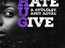 Ez az oldal a legjobb hely nézni a gyűlölet, amit adtál interneten. Angie Thomas The Hate U Give A Gyulolet Amit Adtal Ezert Szeretek Olvasni