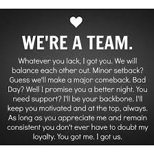 Team Quotes Fascinating I Got This We're A Team Relationships Pinterest Relationship
