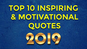 Top 10 Inspirational Motivational Quotes For New Year 2019 Simplyinfonet
