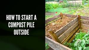 how to start a compost pile outside