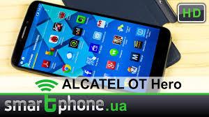 ALCATEL ONETOUCH Hero - обзор. Дисплей 6 дюймов, стилус и ...