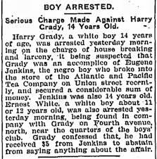 July 4, 1907 The Tennessean - Harry Grady, 14yr old boy, arrested ...