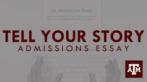 admissions essay tell your story