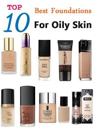 top 10 best foundations for oily skin gyzndii