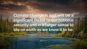 Climate Change Quotes Impressive Gordon R Sullivan Quotes 48 Wallpapers Quotefancy