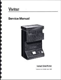 vivitar instant slide printer service amp repair manual vivitar instant slide printer service repair manual reprint 36 pages 8 1 2x11 215x280mm this is a high quality reprint of the factory repair manual