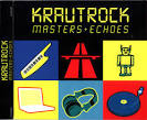 Krautrock: Masters and Echoes