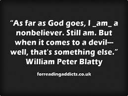 Exorcist Quotes Interesting William Peter Blatty Quotes From Hell For Reading Addicts