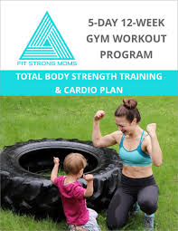 Free Gym Workout Chart 5 Day Gym Workout Program Free Fit Strong Moms