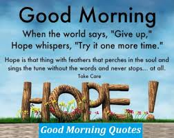 Good Morning Inspiration Quote Best of Inspirational Good Morning Quotes Free Download Good Morning Quote