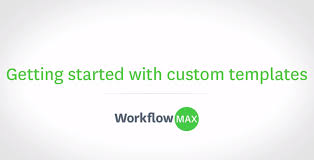 Create A Business Invoice Tip Of The Week Create Custom Templates In Workflowmax