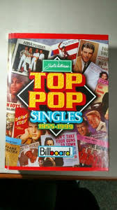 Music Reference Ser Chart History Top Pop Singles 1955 1999 By Joel Whitburn 2001 Hardcover Revised