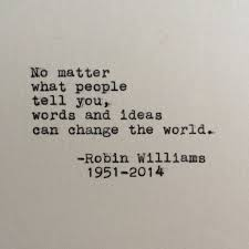 Most Beautiful Images With Quotes Best of 24 Of Robin Williams' Most Beautiful Quotes ArtSheep