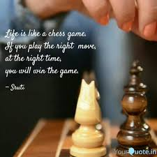 Best Ever Life Is A Chess Game Quotes Paulcong