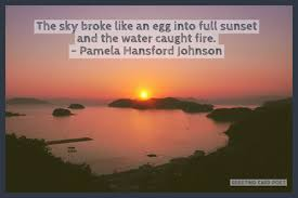 The Beauty Of Sunset Quotes Best of Sunset Quotes And Sun Sayings To Reflect On Greeting Card Poet