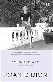 slouching towards bethlehem essays ebook joan didion amazon co  south and west from a notebook