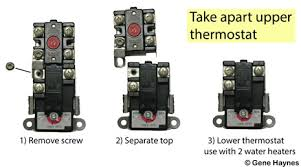 how to select and replace thermostat on electric water heater break apart therm o disc dual element thermostat and you get 66t dpst manual reset bi metal switch high limit 170f 59t spdt regulating thermostat