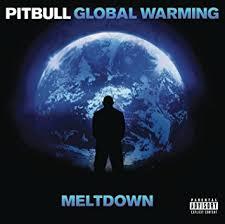 pitbull global warming meltdown. Modren Warming Global Warming Meltdown Deluxe Version To Pitbull Warming Amazoncom