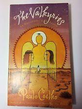 paperback books paulo coelho now publication year  the valkyries alan r clarke paulo coelho paperback