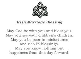 Irish Love Quotes Wedding Interesting Irish Wedding Blessings And Sayings Dogs Cuteness Daily Quotes