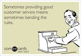 Great Customer Service Means Sometimes Providing Good Customer Service Means Sometimes