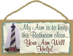 lighthouse my aim is to keep this bathroom clean your aim will help 5 x10