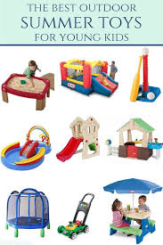 the best outdoor toys for summertime outdoor toys for toddlers best outdoor toys
