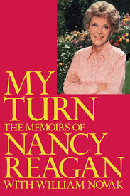 my turn the memoirs of nancy reagan nancy reagan  my turn the memoirs of nancy reagan nancy reagan 9780812992113 com books