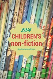 2018 picture book non fiction for kids of all ages nonfiction books for kidskid bookschildren s