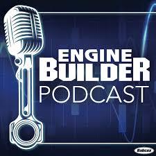 Engine Builder Podcast