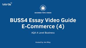 E Business Essay Buss4 Essay Guide E Commerce Market Entry