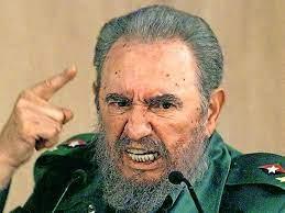 Fidel Castro ...