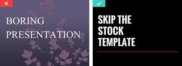 design tips for beautiful presentations 1 skip the stock template powerpoint good bad10