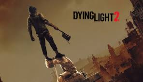 Dying Light Exclusive Content Dying Light 2 Release Date Pushed Back Indefinitely
