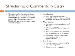 writing an ib commentary approaching poetry and prose through  structuring a commentary essay  unfortunately there is no single structure that will work for