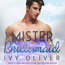 Mister Bridesmaid by Ivy Oliver   Audiobook   Audible.com