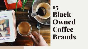 Blk and bold specialty beverages. 15 Black Owned Coffee Brands Everyday Eyecandy