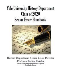 yale essay senior essay handbook department of history