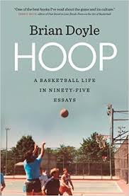 com hoop a basketball life in ninety five essays crux  com hoop a basketball life in ninety five essays crux the series in literary nonfiction ser 9780820351698 brian doyle
