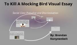to kill a mocking bird visual essay social class prejudice by  copy of to kill a mocking bird visual essay social class prejudice